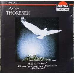 Lasse Thoresen: Bird of the Heart. + The Garden. Oslo Trio. 1 CD. Aurora NCD B 4938