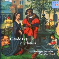 Claude LeJeune: Le Printans. Huelgas Ensemble, Paul van Nevel. 1 CD. Sony SK 68259