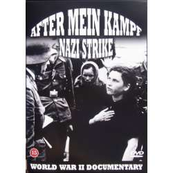 After Mein Kampf. & Nazi Strike. Den 2. Verdenskrig. 1 DVD.