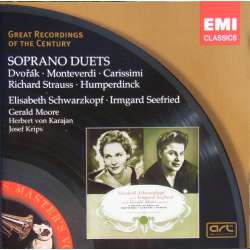 Soprano duets, Elisabeth Schwarzkopf, Irmgaard Seefried. 1 CD EMI. Great recording of the Century.
