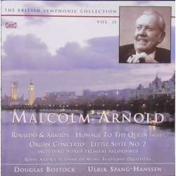 Malcolm Arnold: Rinaldo & Armida, Homage to the Queen. Douglas Bostock. Aaarhus Symphony Orchestra. 1 CD. Classico CD 424