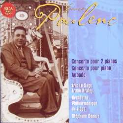 Poulenc: Concerto for 2 pianos.. + Aubade. Eric la Sage, Frank Braley, Stephane Denéve. 1 CD. RCA