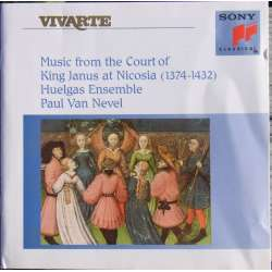 Music from the Court of King Janus at Nicosia. Huelgas Ensemble, Paul van Nevel. 1 CD. Sony. Vivarte