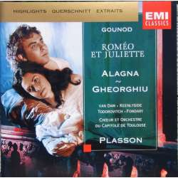 Gounod: Romeo et Juliette in Highlights. Alagna, Gheorghiu, Michel Plasson. 1 CD. EMI