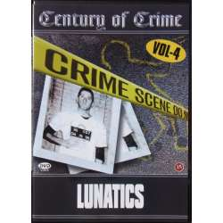 Century of Crime: Lunatics. Son of Sam, Boston strangeler, Leopold & Loeb, Ted Bundy. 1 DVD