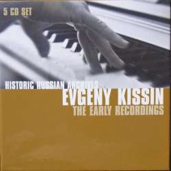 Evgeny Kissin: The Early Recordings. 5 CD. Historic Russian Archives