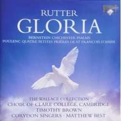 John Rutter: Gloria & Værker af Bernstein & Poulenc. Clare College Choir, Timothy Brown. 1 CD. Brilliant Classics.