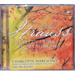 Strauss: Four last songs. Charlotte Margiono. Edo de Waart. 1 CD. Brilliant Classics. 9065