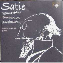 Erik Satie: 3 Gymnopedies. + 3 Gnossiennes, Sarabande. Haakon Austbø. 1 CD. Brilliant Classics