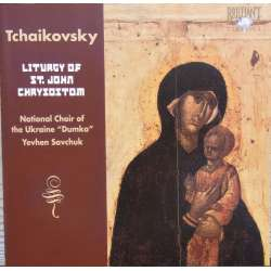 Tchaikovsky: Liturgy of St. John Chrysostom. Savchuck, National Choir of Ukraine. 1 CD. Brilliant Classics