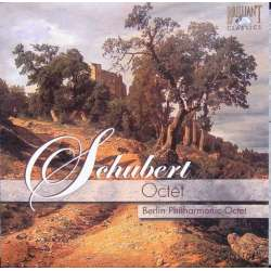 Schubert: Oktet. Berlins Philharmonic octet. 1 CD. Brilliant Classics, 93844