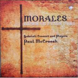 Morales: Mass for the Feast of St. Isidore of Seville. Gabrieli Consort. 1 CD. Brilliant Classics. 93904
