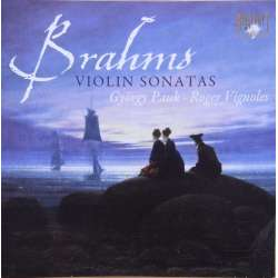 Brahms: The 3 violin sonatas. György Pauk and Roger Vignoles. 1 CD. Brilliant Classics