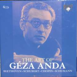 The Art of Geza Anda. Chopin, Liszt, Beethoven, Schubert, Schumann. 4 CD. Brilliant Classics