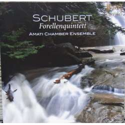 Schubert: Forellekvintetten. Amati Chamber Ensemble. 1 CD. Briliant Classics