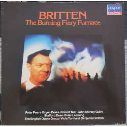 Benjamin Britten: The Burning Fiery Furnace. Pears, Drake, Quirk. Britten, English opera Group. 1 LP. Decca. New Copy