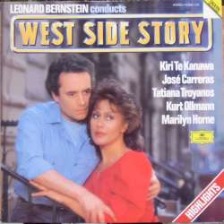 Leonard Bernstein: West Side Story in highlights. Kiri te Kanawa, Jose Carreras, 1 LP DG.