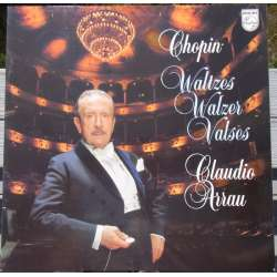 Chopin: Valse. Claudio Arrau. 1 LP. Philips 9500739