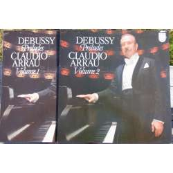 Debussy: Preludes, volume 1 & 2. Cladio Arrau. 2 LP. Philips 9500676