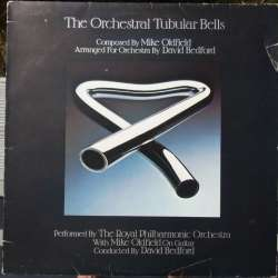 Mike Oldfield: The Orchestral Tubular Bells. RPO, David Bedford. 1 LP. Virgin