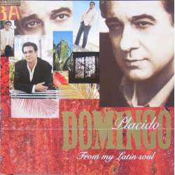 Placido Domingo: From my Latin Soul, and other songs in spanish. 1 CD. EMI