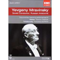 Yevgeny Mravinsky: Soviet Conductor. Russian Aristocrat. 1 DVD. EMI Classic archive