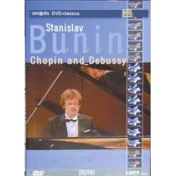 Stanislav Bunin plays piano works by Chopin ans Debussy. 1 DVD. Cascade