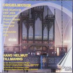 Barok og romantisk orgel musik. Hans Helmuth Tillmans. 1 CD. Danacord. 529