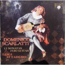 Scarlatti: 12 Sonater for guitar. Luigi Attademo. 1 CD. Brilliant Classics