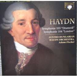 Haydn: Symphonies nos. 103 & 104. Adam Fischer - Austro Hungarica SO. 1 CD. Brilliant Classics