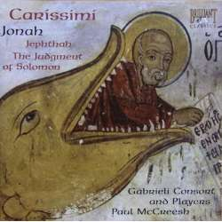 Carisimi: Jephtha, Jonas, Solomon. Gabrieli Consort. Paul McCress. 1 CD. Brilliant Classics
