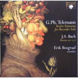 Bach & Telemann: 12 fantasier for blokfløjte. Erik Bosgraaf. 1 CD. Brilliant Classics