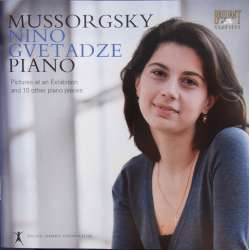 Mussorgsky: Pictures at an Exhibition. Nino Gvetadze plays Piano. 1 CD. Brilliant Classics