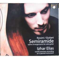 Rossini: Semiramide for guitar. Izhar Elias. 2 CD. Brilliant Classics. 93902