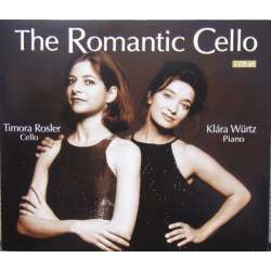 The Romantic Cello. Rosler, Klara Wurtz. Bruch, Chopin, Faure. Timora. 2 cd. Brilliant Classics