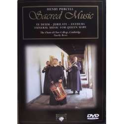 Purcell: Sacred Music. Te Deum. Jubilate. Anthems. Funeral Music for Queen Mary. Timothy Brown, Clare College choir. 1 DVD.