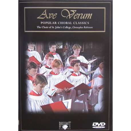 Ave Verum. Popular Choral Classics. Christoffer Robinson, Cambridge St. John's College Choir. 1 DVD. Brilliant Classics.