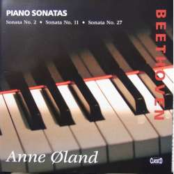 Beethoven: Piano Sonatas nos. 2, 11, 27. Anne Øland. 1 CD Classico cd 436. New Copy.