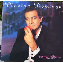 Placido Domingo: Be my love, Jealousy tango, Love Story, o solo mio, Somewhere over the Rainbow. 1 LP. EMI