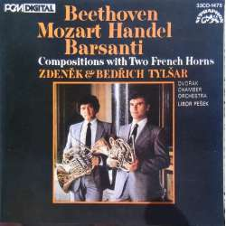Beethoven, Mozart. & Händel: Compositions for 2 french horns and orchestra. Brothers Tyslar, Pesek. 1 CD. Supraphon