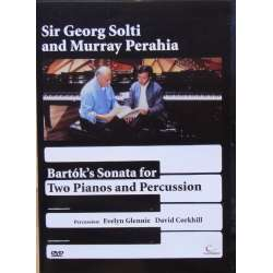 Bela Bartok: Sonate for 2 klaverer og slagtøj. Murray Perahia & Georg Solti, Evelyn Glennie, David Corkhill. 1 DVD.