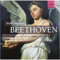 Beethoven: String Quartets. Op. 18, nos. 4 + 5. + Op. 130, + Op. 133. Borodin SQ. 2 CD. Virgin