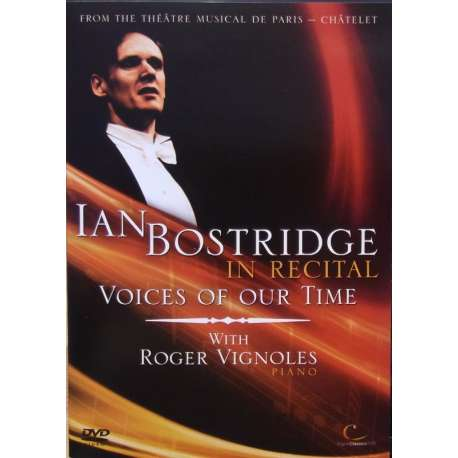 Voices of Our Time. Ian Bostridge in Recital. Schubert & Wolf. 1 DVD. Digital Classics