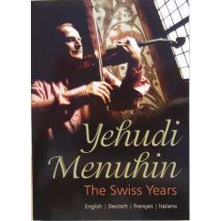 Yehudi Menuhin: The Swiss Years. 2 DVD. Tudor
