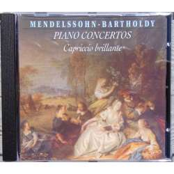 Mendelssohn: Piano Concertos nos. 1 and 2. + Capriccio Brillante. Derek Han 1 CD. Brilliant Classics