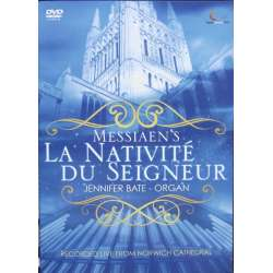 Messiaen: La Nativite du Seigneur. Jennifer Bate - Organ. 1 DVD. Digital Classics
