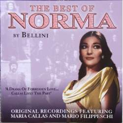 Bellini: The Best of Norma. Maria Callas, Filippeschi. Serafin. 1 CD.