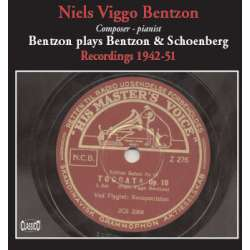 Bentzon plays Niels Viggo Bentzon and Schoenberg. 1 CD. Classico