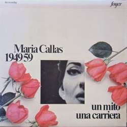 Maria Callas. Un mito una Carriera. 1949 - 1959. 3 LP. Foyer