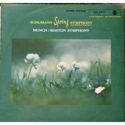 Schumann: Symphony no. 1. + Manfred. Charles Munch. Boston Symphony Orchestra. 1 LP. RCA. Living Stereo